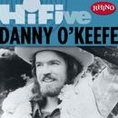 Rhino Hi-Five: Danny O'Keefe thumbnail