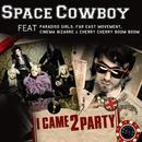 I Came 2 Party (Radio Single) thumbnail