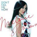 Don't Fail Me Now / Love Me Now (Single) thumbnail