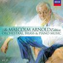 The Malcolm Arnold Edition, Vol.3 - Orchestral, Brass & Piano Music thumbnail