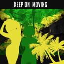 Keep On Moving thumbnail