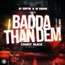 Badda Than Them (Single) thumbnail
