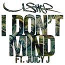 I Don't Mind (Single) (Explicit) thumbnail