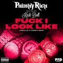 F**k I Look Like (Feat. Kash Doll) (Explicit) (Single) thumbnail