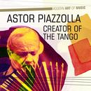 The Best Of Astor Piazzolla thumbnail