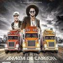 Banda De Camion (Single) thumbnail