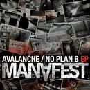 Avalanche / No Plan B EP thumbnail
