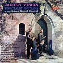 Jacob's Vision - The Stanley Brothers At Their Golden Gospel Greatest thumbnail