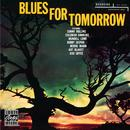 Blues For Tomorrow (Remastered) thumbnail