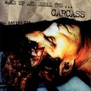 Wake Up And Smell The Carcass thumbnail
