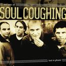 Lust In Phaze: The Best Of Soul Coughing thumbnail