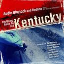 I'm Going Back To Old Kentucky (A Bill Monroe Celebration) thumbnail