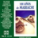 100 Años De Mariachi, Vol. II thumbnail
