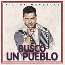 Busco Un Pueblo (Deluxe Edition) thumbnail
