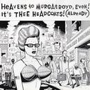 Heavens To Murgatroyd, Even! It's Thee Headcoats! (Already) thumbnail