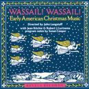 Wassail! Wassail! Early American Christmas Music  thumbnail