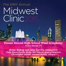2015 Midwest Clinic: Flower Mound High School Wind Symphony (Live) thumbnail