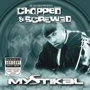 Jive Records Presents: Mystikal - Chopped And Screwed thumbnail