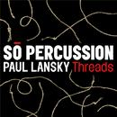 Paul Lansky: Threads thumbnail