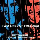 Two Cries Of Freedom thumbnail