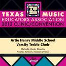 2012 Texas Music Educators Association (TMEA): Artie Henry Middle School Varsity Treble Choir thumbnail