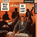 Swings Hit Songs From My Fair Lady (Digitally Remastered) thumbnail