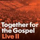 Together For The Gospel Live II thumbnail