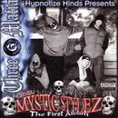 Mystic Stylez: The First Album (Explicit) thumbnail