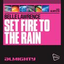 Almighty Presents: Set Fire To The Rain thumbnail