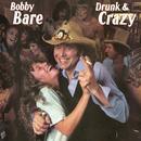 Drunk & Crazy thumbnail