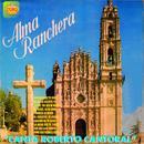 Alma Ranchera Canta Roberto Cantoral thumbnail