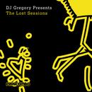 DJ Gregory Presents The Lost Sessions (Expanded) thumbnail