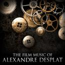 The Film Music Of Alexandre Desplat thumbnail