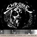 Chrome Flashback / Chrome Live - The Best Of thumbnail