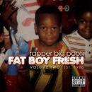 Fat Boy Fresh Volume Two: Est. 1980 thumbnail