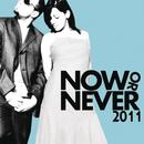 Now Or Never 2011 thumbnail