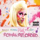 Pink Friday ... Roman Reloaded (Explicit) thumbnail