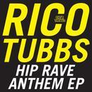 Hip Rave Anthem EP thumbnail