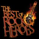 The Best Of Rock Heroes thumbnail