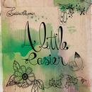 A Little Easier (Single) thumbnail