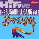 Rhino Hi-Five: The Sugarhill Gang, Vol. 2 thumbnail