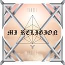 Mi Religión (Single) thumbnail