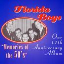 "Bibletone: The Florida Boys, 11th Anniversary, ""Memories Of The 50's"" thumbnail"