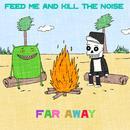 Far Away Remixes thumbnail