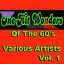 One-Hit Wonders Of The 60's, Vol. 1 thumbnail