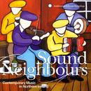 Sound Neighbours: Contemporary Music From Northern Ireland thumbnail