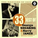 The Masters Of Jazz: 33 Best Of George Shearing & Harry James thumbnail