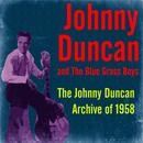 The Johnny Duncan Archive Of 1958 thumbnail