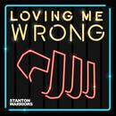 Loving Me Wrong (Single) thumbnail