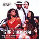 The Hip Shakin' Papa thumbnail